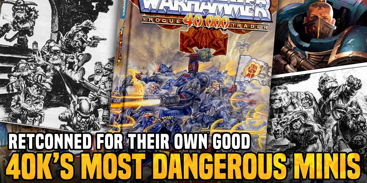 Les minis les plus dangereux de Warhammer 40K – rétablis pour leur propre bien